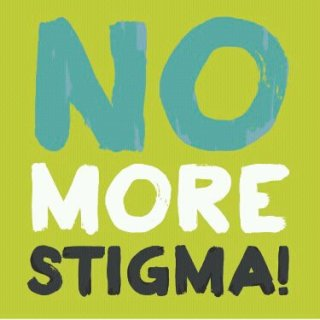 Fight the stigma associated with mental illness
